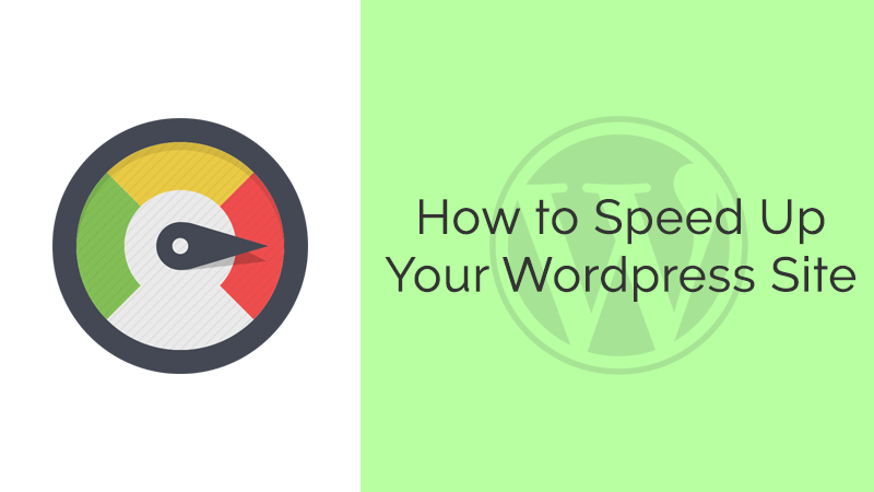 10+ Easy Steps to Speed Up Your WordPress Site - WPArt