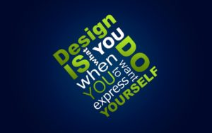 creative-text-hd-wallpaper-design-is-what-you-do-when-you-want-to-express-yourself