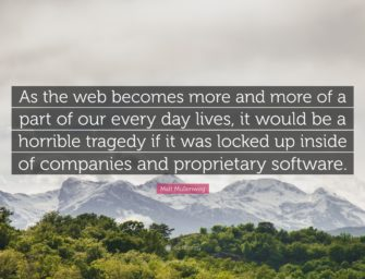The Wordview of Matt Mullenweg – Quote about Web, Lock-in, and Openness