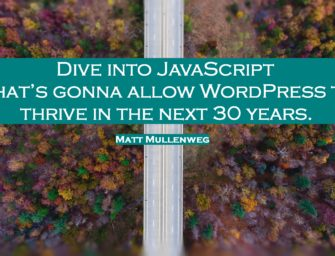 JavaScript is Inevitable – The Wordview of Matt Mullenweg