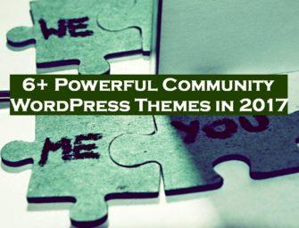 6+ Powerful Community WordPress Themes in 2017