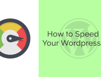 10+ Easy Steps to Speed Up Your WordPress Site