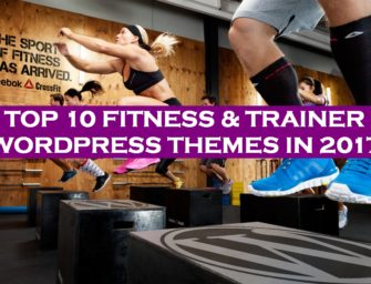 Top 10 WordPress Themes for Fitness Centers, Instructors & Personal Trainers